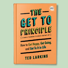 The Get To Principle